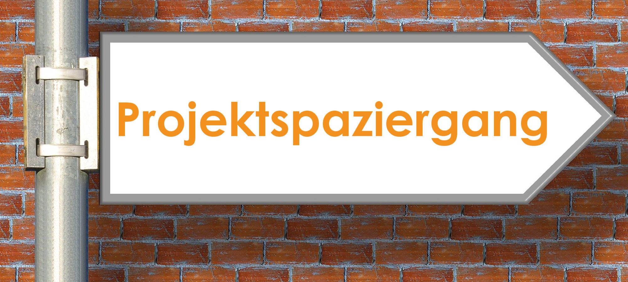 "Wegweiser ""Projektspaziergang"""
