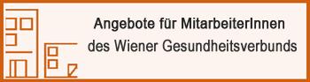 Angebote für MitarbeiterInnen des Wiener Gesundheitsverbunds